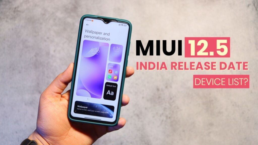 MIUI 12.5 Update Release Date and Support Device List