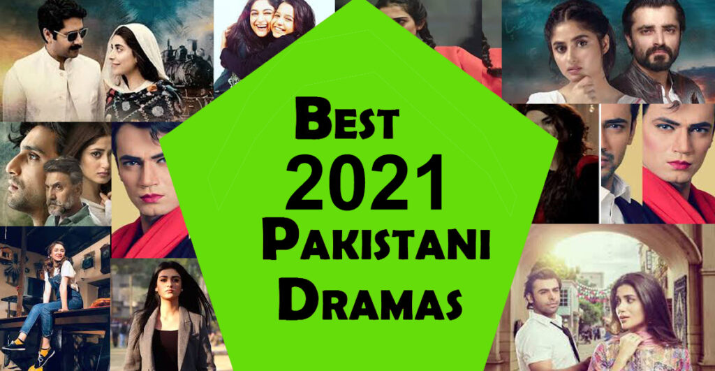 Top 10 Pakistani Dramas to Watch in 2021