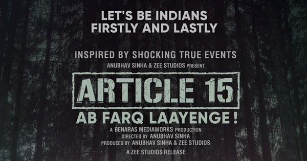 Article 15: Hit or Flop, Story, Wiki, Box Office, Budget, Predictions, Posters, Cast & Crew
