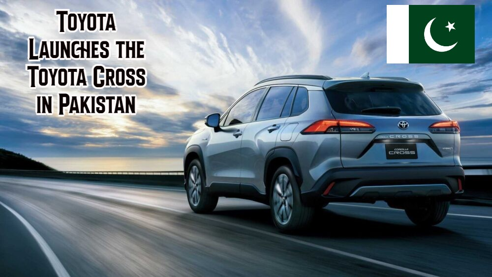 Toyota Launches the Toyota Cross in Pakistan