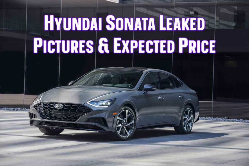 Hyundai Sonata Leaked Pictures & Expected Price